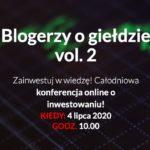 Blogerzy o giełdzie vol 2